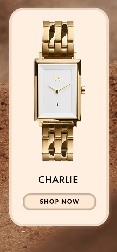 Charlie | Shop Now